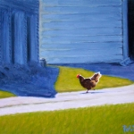 "21 A Chicken Runs Free, oil on canvas, 11"" x 15"", SOLD"
